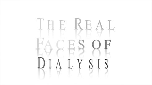 The Real Faces of Dialysis